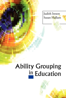 Ability Grouping in Education, Paperback / softback Book