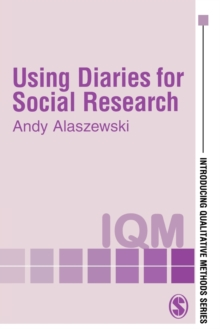 Using Diaries for Social Research, Paperback / softback Book