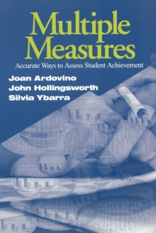 Multiple Measures : Accurate Ways to Assess Student Achievement, Paperback / softback Book