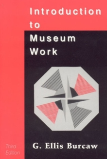 Introduction to Museum Work, Paperback / softback Book