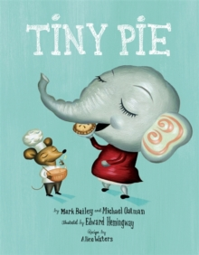 Tiny Pie, Hardback Book