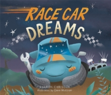 Race Car Dreams, Hardback Book
