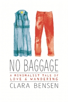 No Baggage : A Tale of Love and Wandering, Paperback / softback Book