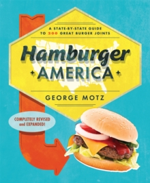 Hamburger America : A State-By-State Guide to 200 Great Burger Joints, Paperback / softback Book