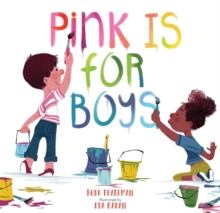 Pink Is for Boys, Hardback Book