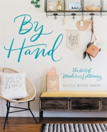 By Hand : The Art of Modern Lettering, Paperback / softback Book