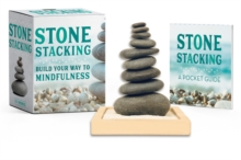 Stone Stacking : Build Your Way to Mindfulness, Mixed media product Book