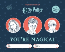 Harry Potter: You're Magical : A Fill-in Book, Hardback Book