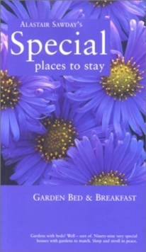 Special Places to Stay Garden Bed & Breakfast, Paperback / softback Book