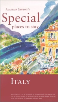 Alastair Sawday's Special Places to Stay Italy, Paperback / softback Book