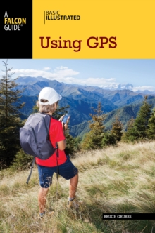 Basic Illustrated Using GPS, Paperback / softback Book