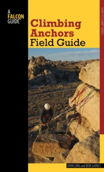 Climbing Anchors Field Guide, Paperback / softback Book