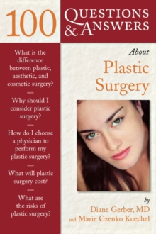 100 Questions and Answers About Plastic Surgery, Paperback / softback Book