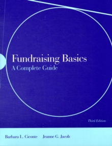 Fundraising Basics: A Complete Guide, Paperback Book