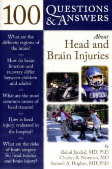 100 Questions  &  Answers About Head And Brain Injuries, Paperback / softback Book