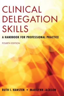 Clinical Delegation Skills: A Handbook For Professional Practice, Paperback / softback Book