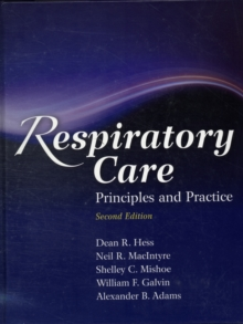 Respiratory Care: Principles And Practice, Hardback Book