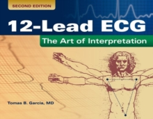 12-Lead ECG: The Art Of Interpretation, Paperback Book