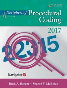 Deciphering Procedural Coding 2017 : Text, eBook and Navigator (code via mail), Paperback Book