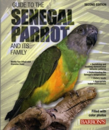 Guide to the Senegal Parrot and it's Family, Paperback Book