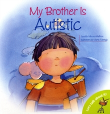 My Brother is Autistic, Paperback Book