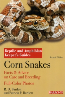Corn Snakes : Complete Pet Owner's Manual, Paperback Book