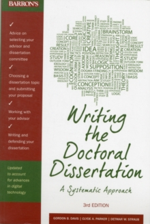 Writing the Doctoral Dissertation, Paperback Book