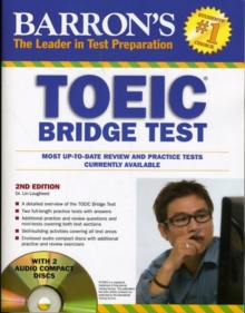 Barron's TOEIC Bridge Test with Audio CDs : Test of English for International Communication, Paperback / softback Book
