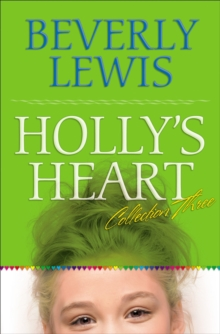 Holly's Heart Collection Three : Books 11-14, Paperback / softback Book