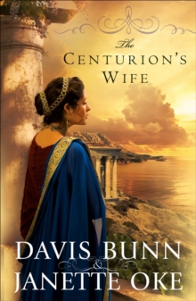 The Centurion's Wife, Paperback / softback Book