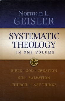 Systematic Theology : In One Volume, Hardback Book