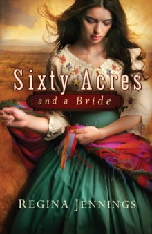Sixty Acres and a Bride, Paperback / softback Book