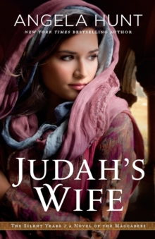 Judah's Wife : A Novel of the Maccabees, Paperback / softback Book