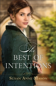 The Best of Intentions, Paperback / softback Book