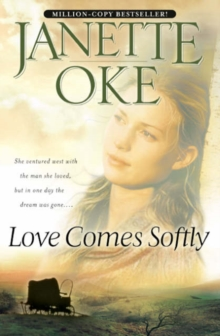 Love Comes Softly, Paperback / softback Book