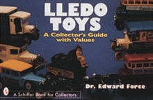 Lledo Toys : A Collector's Guide with Values, Paperback Book
