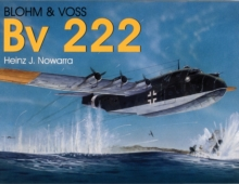 Blohm & Vs Bv 222, Paperback / softback Book