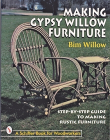 Making Gypsy Willow  Furniture, Paperback Book