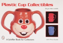 Plastic Cup Collectibles, Paperback / softback Book