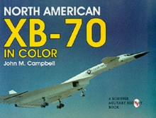 North American XB-70 in Color, Paperback / softback Book