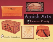 Amish Arts of Lancaster County, Paperback / softback Book