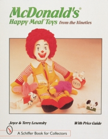 McDonald's (R) Happy Meal (R) Toys from the Nineties, Paperback Book