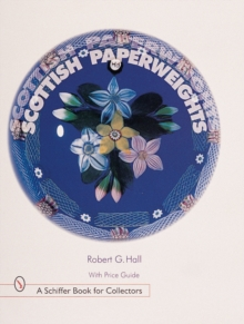 Scottish Paperweights, Hardback Book