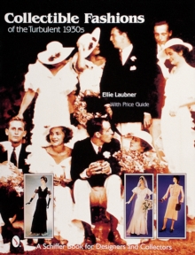 Collectible Fashions of the Turbulent 1930s, Hardback Book