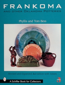 Frankoma and Other Oklahoma Potteries, Paperback / softback Book