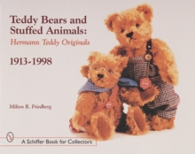 Teddy Bears and Stuffed Animals : Hermann Teddy Originals (R), 1913-1998, Paperback / softback Book