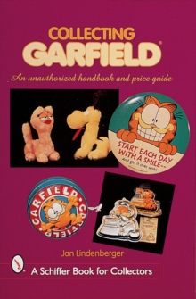 Collecting Garfield: An Unauthorized Handbook and Price Guide, Paperback / softback Book