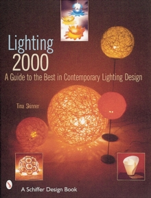 Lighting 2000 : A Guide to the Best in Contemporary Lighting Design, Paperback / softback Book