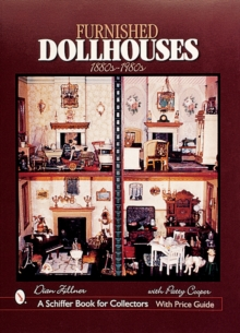 Furnished Dollhouses : 1880s to 1980s, Hardback Book