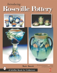 Introducing Roseville Pottery, Hardback Book
